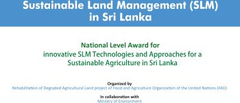 National Level Award for Innovative Sustainable Land Management (SLM) practices in Sri Lanka